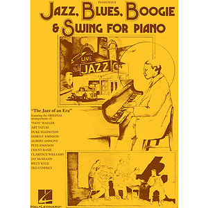 Jazz, Blues, Boogie &amp; Swing for Piano