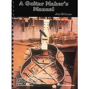 A Guitar Maker's Manual