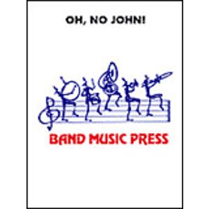 Oh, No John!