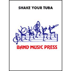 Shake Your Tuba