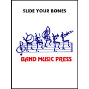 Slide Your Bones