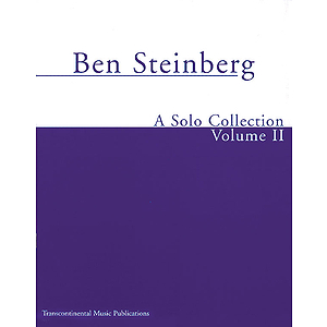 Ben Steinberg - A Solo Collection