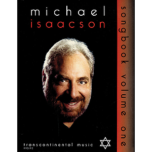 Michael Isaacson Songbook, Volume I