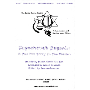 Hayoshevet Baganim (O You Who Tarry in the Garden)