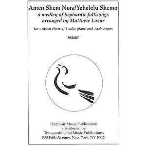 Amen Shem Nora/Yehalelu Shemo