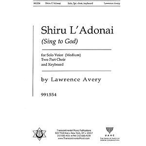 Shiru L&#039;adonai (Sing to God)