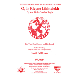 O Ir Kleyne Likhtelekh (O, You Little Candles Bright)