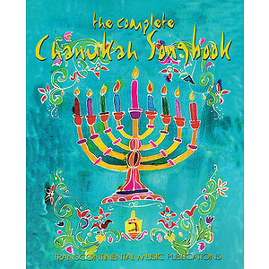 The Complete Chanukah Songbook