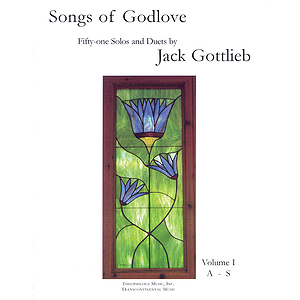 Songs of Godlove, Volume I: A-S