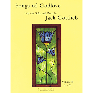 Songs of Godlove, Volume II: S-Z