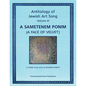 Anthology of Jewish Art Song, Vol. 3: A Sametenem Ponim (A Face of Velvet)