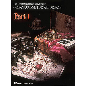 Organ Adventure Organ Course Part One