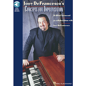 Joey DeFrancesco's Concepts for Improvisation
