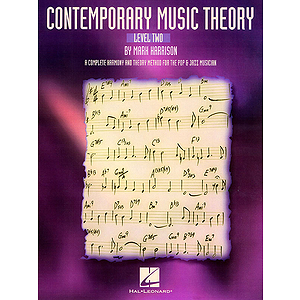 Contemporary Music Theory - Level Two
