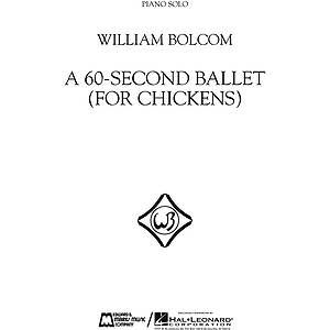 A 60-Second Ballet (For Chickens)