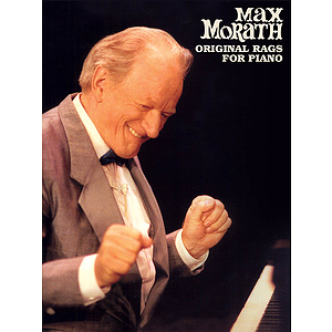 Max Morath - Original Rags for Piano