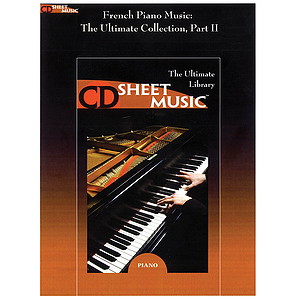 French Piano Music: The Ultimate Collection, Part II