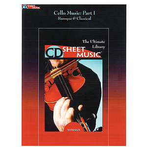 Cello Music: The Ultimate Collection, Part I