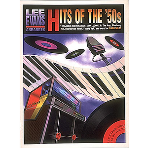 Lee Evans Arranges Hits of the '50s