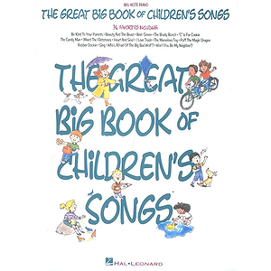 The Great Big Book Of Children&#039;s Songs