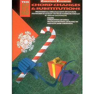 The Real Chord Changes and Substitutions - Christmas Favorites