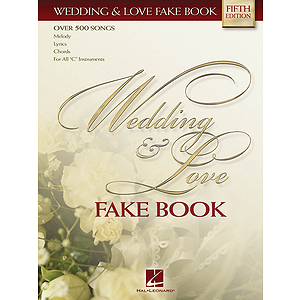 Wedding &amp; Love Fake Book - 4th Edition