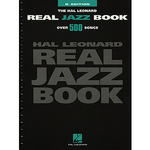 The Hal Leonard Real Jazz Book - B-flat Edition