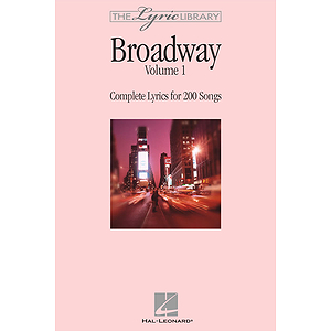 The Lyric Library: Broadway Volume I