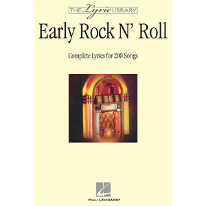 The Lyric Library: Early Rock &#039;N&#039; Roll