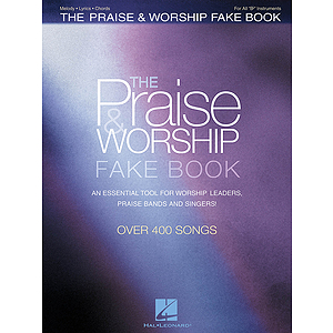 The Praise & Worship Fake Book