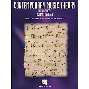 Contemporary Music Theory - Level Three