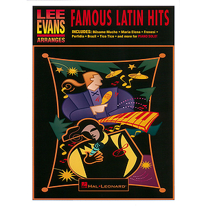 Lee Evans Arranges Famous Latin Hits