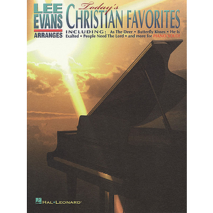 Lee Evans Arranges Today's Christian Favorites