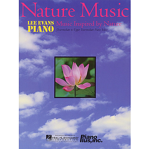 Nature Music - Music Inspired by Nature