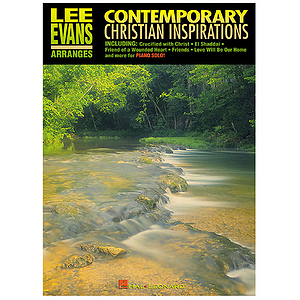 Lee Evans Arranges Contemporary Christian Inspirations