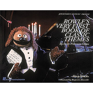 Rowlf&#039;s Very First Book of Classic Themes