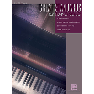 Great Standards for Piano Solo - 2nd Edition