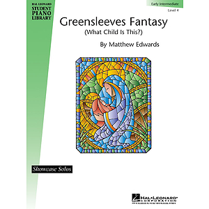 Greensleeves Fantasy (What Child Is This?) - Level 4