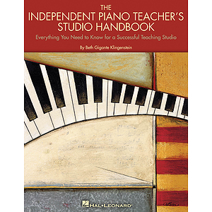 The Independent Piano Teacher's Studio Handbook