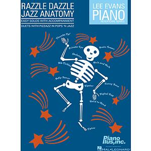 Razzle Dazzle Jazz Anatomy