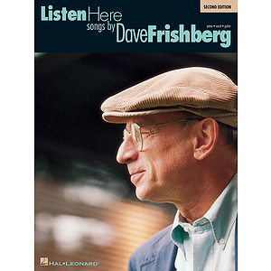 Listen Here: Songs by Dave Frishberg - Second Edition