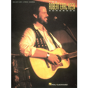 The Robert Earl Keen Songbook