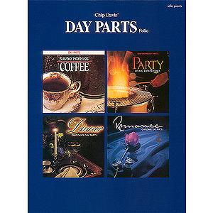 Chip Davis - Day Parts