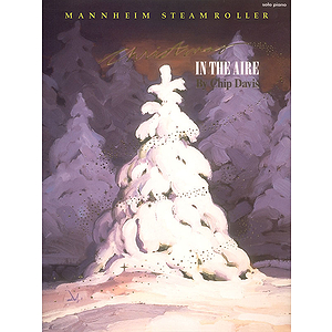 Mannheim Steamroller - Christmas in the Aire