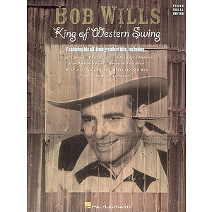 Bob Wills - King of Western Swing