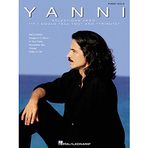 Yanni - Selections from If I Could Tell You and Tribute