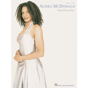 Audra McDonald - How Glory Goes