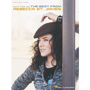 Wait for Me - The Best from Rebecca St. James