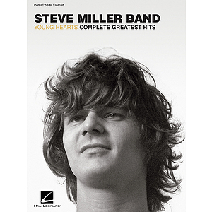 Steve Miller Band - Young Hearts: Complete Greatest Hits