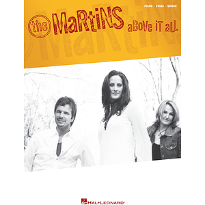 The Martins - Above It All